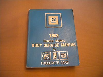 1988 GM Body Service Manual - Cadillac, Buick, Oldsmobile