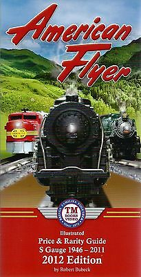 AMERICAN FLYER Price and Rarity GUIDE, S Gauge 1946-2011 (recent final edition)