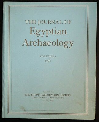The Journal of Egyptian Archaeology Volume 84 1998 The Egypt Exploration Society