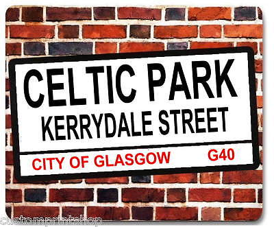 CELTIC PARK KERRYDALE STREET st sign style MOUSEMAT mouse mat pad Football Gift