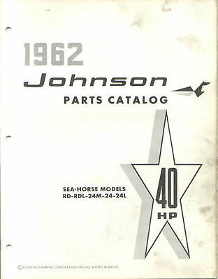 1962 Johnson 40 HP RD RDL 24m 24 24L Outboard Parts Catalog