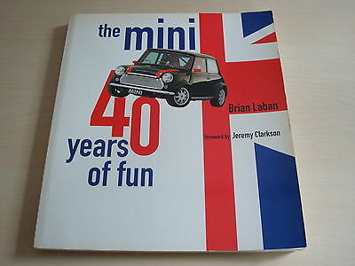 The Mini 40 Years Of Fun By Brian Laban - Dated 2000