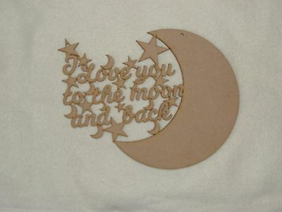 I Love You To The Moon & Back Wooden Phrase Quote Words Blank