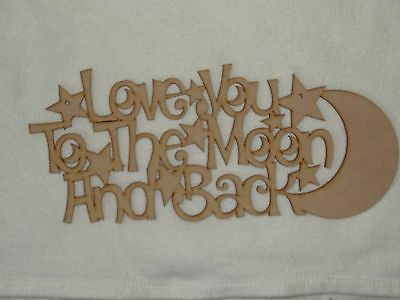 Love You To The Moon & Back Wooden Phrase Quote Words Blank