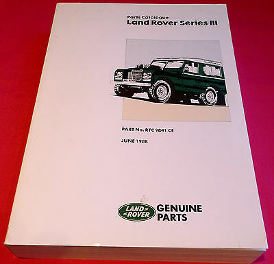 Land Rover Series III Parts Catalogue - Genuine OEM - Part No RTC 9841 CE