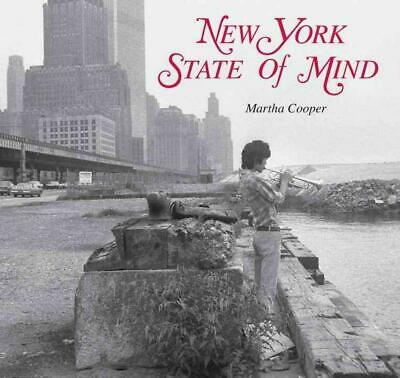 New York State of Mind by Martha Cooper (English) Hardcover Book