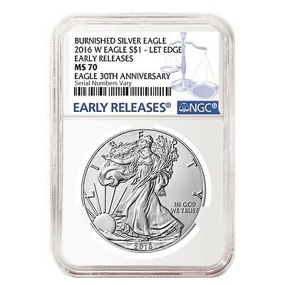 PRESALE - 2016-W 1 oz Burnished Silver American Eagle NGC MS 70 Early Releases -