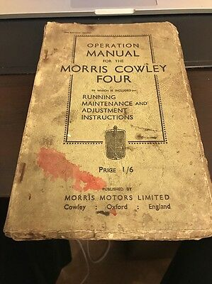 Operation Manual For The Morris Cowley Printed 1934