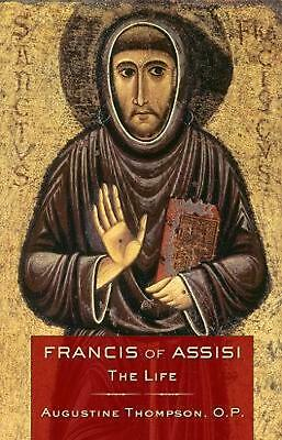 Francis of Assisi: The Life by Augustine Thompson (English) Paperback Book Free