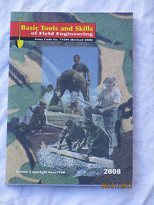 Basic Tools and Skills of Field Engineering , Army Code 71599,Handbuch 2008