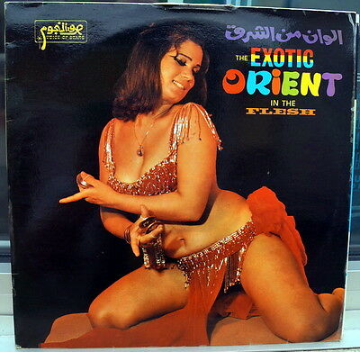 """""""The Exotic Orient In The Flesh"""" RARE 1971 France LP Bellydance"""
