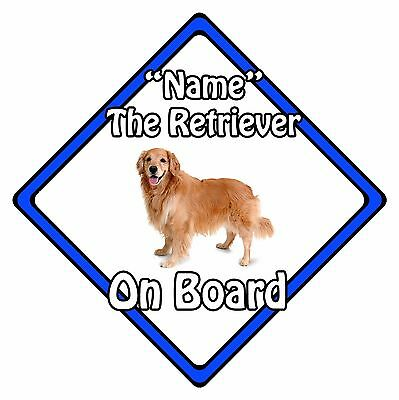 Personalised Dog On Board Car Safety Sign – Golden Retriever On Board Blue
