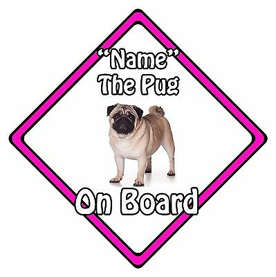 Personalised Dog On Board Car Safety Sign – Pug On Board Pink