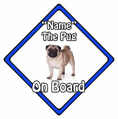 Personalised Dog On Board Car Safety Sign – Pug On Board Blue