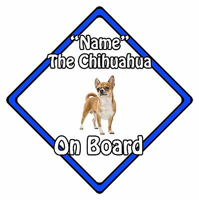 Personalised Dog On Board Car Safety Sign - Chihuahua On Board Blue