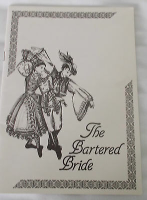 THE BARTERED BRIDE.  Assembly Hall Theatre, Tunbridge Wells.  1984 programme