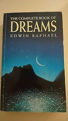 The Complete Book of Dreams by Edwin Raphael (Paperback, 1992)