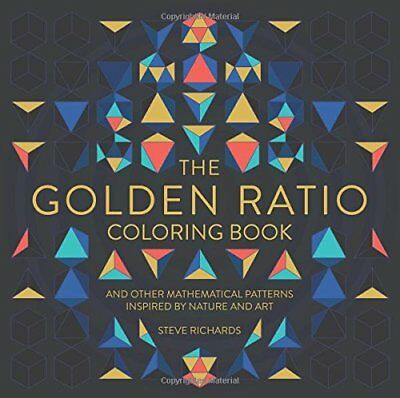 FREE 2 DAY SHIPPING: The Golden Ratio Coloring Book: And Other Mathematical
