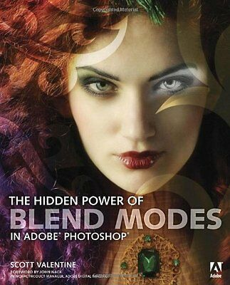 The Hidden Power of Blend Modes in Adobe Photoshop (Classroom in a Book),PB,Sco