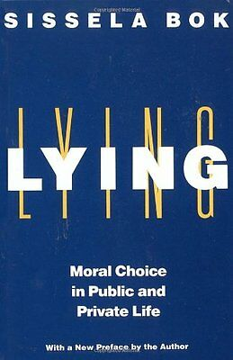 Lying: Moral Choice in Public and Private Life,PB,Sissela Bok - NEW