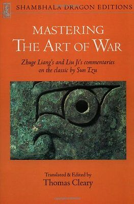 """Mastering the """"Art of War"""": Zhuge Liangs and Liu Jis Commentaries on the Classi"""