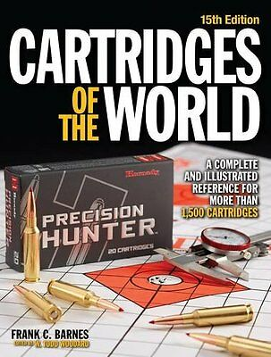 Cartridges of the World 15th Edition: A Complete and Illustrated Reference for