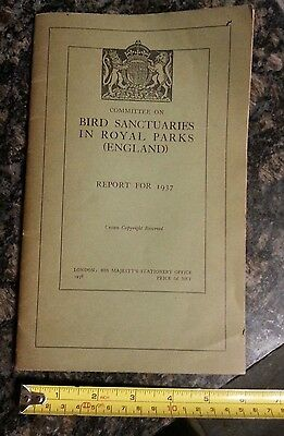 Bird Sanctuaries In Royal Parks (England) Report for 1937 by Patrick Duff