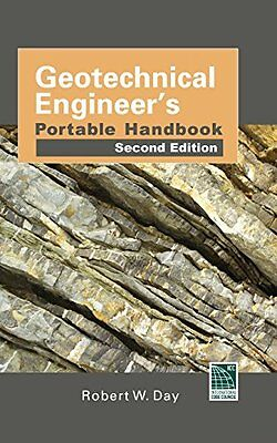 Geotechnical Engineers Portable Handbook, Second Edition,PB,Robert W. Day - NEW