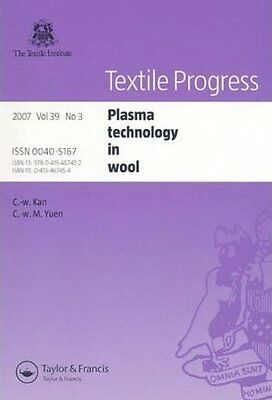 Plasma technology in wool: 39 (Textile Progress),PB,Xiaoming Tao - NEW