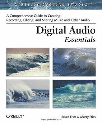 Digital Audio Essentials: A comprehensive guide to creating, recording, editing