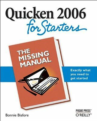 Quicken 2006 for Starters: The Missing Manual: Tthe Missing Manual (Missing Man
