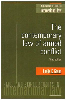 The Contemporary Law of Armed Conflict (Melland Schill studies in international