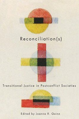 Reconciliation(s): Transitional Justice in Postconflict Societies (Studies in N