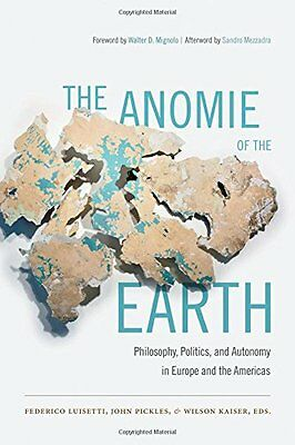 The Anomie of the Earth,PB- NEW