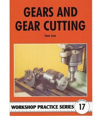 Gears and Gear Cutting (Workshop Practice),PB,Law, Ivan - NEW