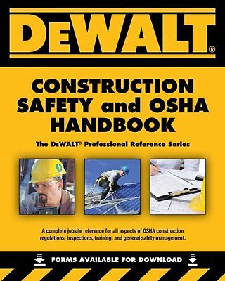 DeWALT Construction Safety and OSHA Handbook,PB,Daniel Johnson - NEW