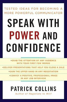 Speak with Power and Confidence,PB,Patrick Collins - NEW