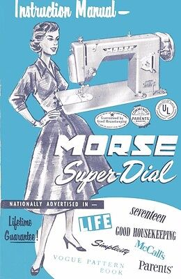 Morse Super Dial Sewing Machine Manual Instructions PDF Color
