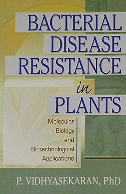 Bacterial Disease Resistance in Plants: Molecular Biology and Biotechnological