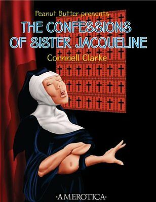 Confessions of Sister Jacqueline, The : Peanut Butter Presents,PB,Cornnell Clar
