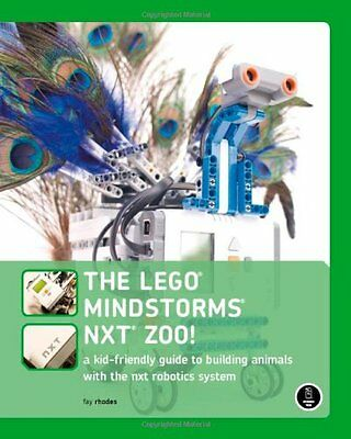 The LEGO MINDSTORMS NXT Zoo!: A Kid-Friendly Guide to Building Animals with the