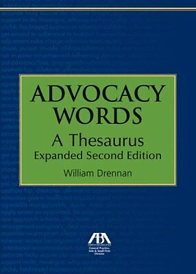 Advocacy Words: A Thesaurus, Expanded (2nd),PB,William Drennan - NEW