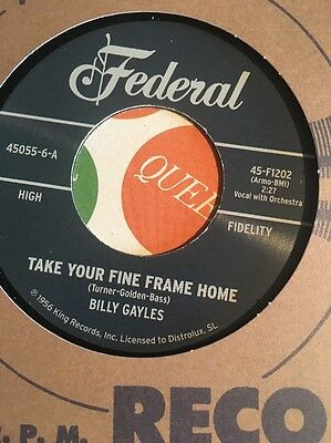Billy Gayles -take Your Fine Frame Home/Jackie Later -Match Later