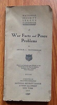 WAR FACTS PEACE PROBLEMS / National Security League WW I History Book