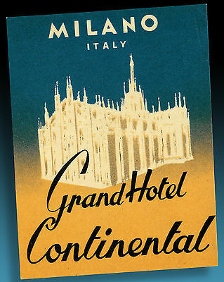 ALTER KOFFERAUFKLEBER | LUGGAGE LABEL 40er GRAND HOTEL CONTINENTAL MILANO