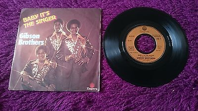 "Gibson Brothers ‎– Baby It's The Singer , Vinyl, 7"", 1977 , Spain , 6172 553"