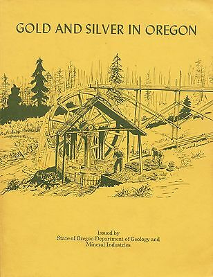 Absolute BEST book on Oregon gold & silver mines; NONE BETTER -- rare 1st editio