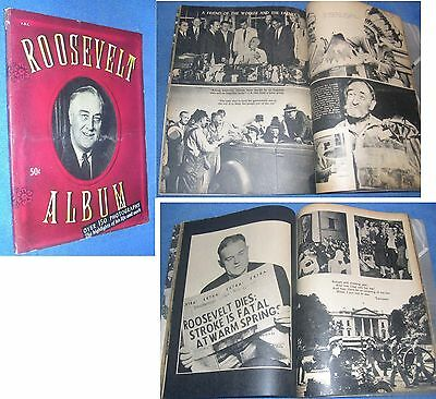 Roosevelt Album: The Highlights in the Life and Work F.D.R. 1945 Tribute