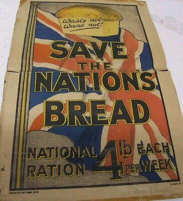 Authentic WW1 British Save The Nations Bread Rations Poster SCARCE
