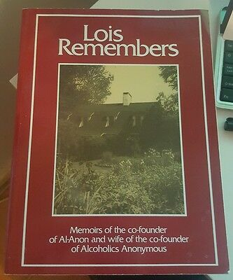 Lois Remembers by Lois B. Wilson (Paperback, 1979)